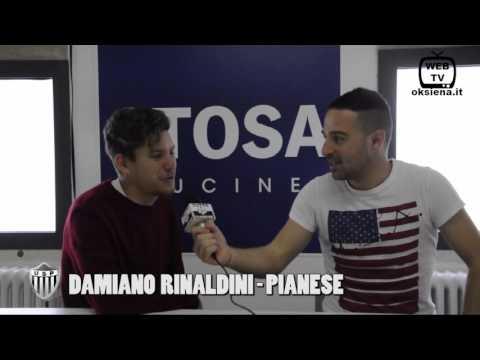 Intervista a Damiano Rinaldini - Pianese - 2016