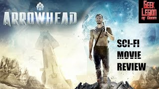 ARROWHEAD  2016 Aleisha Rose  Aka EXPLORER SciFi Movie Review