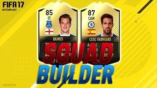 FIFA 17 Squad Builder - INFORM STRIKER BAINES!?! w/ IF Fabregas + IF Baines!