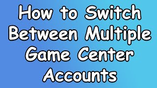 How to Switch between multiple Game Center accounts - iOS 12.3 (2019)
