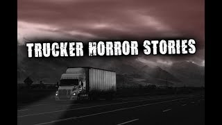 3 True Scary Trucker Horror Stories