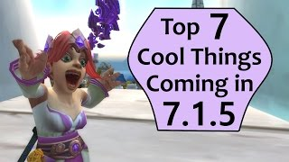 7 Cool Things Coming to WoW in Patch 7.1.5