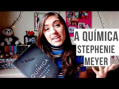 RESENHA: A QUÍMICA - STEPHENIE MEYER | REVIEW THE CHEMIST
