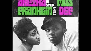 Aretha Franklin & Mos Def   One Step Ahead (DJ Filthy Rich Blend)