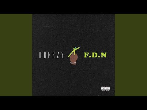 Dreezy – F.D.N