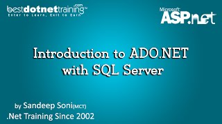 Introduction of ADO.NET with SQL Server | ASP.Net Videos Tutorial for Beginners