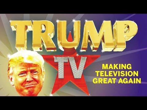 If Trump Loses Will He Start Trump TV Network?