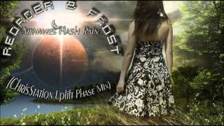 ReOrder & Frost - Airwaves Flash Rain (ChrisStation Uplift Phase Mix)