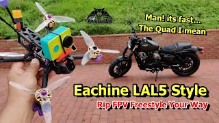 Eachine LAL5 style 5 Inch 6S FPV Racing Drone FPV Free style RC Quadcopter