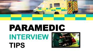 Paramedic Interview Tips - How to Become a Paramedic