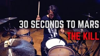 30 Seconds To Mars - The Kill - Drum Cover