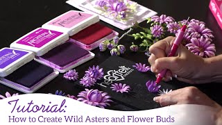 How to Create Wild Asters and Flower Buds
