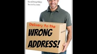 Drop Ship Secret: When Your Item Gets Delivered to the Wrong Address   I Have to Eat That Fee
