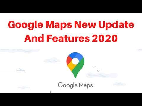 Google Maps New Update And Features 2020
