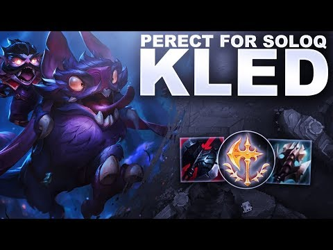 KLED IS PERFECT FOR SOLOQ! | League of Legends