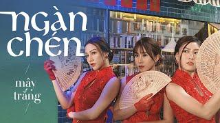 MÂY TRẮNG   NGÀN CHÉN COVER   MV DANCE VERSION