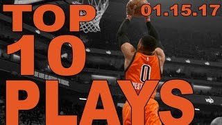 Top 10 NBA Plays of the Night: 01.15.17