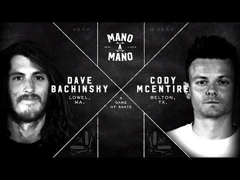 Mano A Mano - Round 1: Dave Bachinsky vs. Cody McEntire