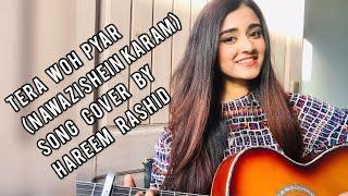 Tera Woh Pyar(Nawazishein karam)  Cover   Hareem Rashid   Asim Azhar   Momina Mustehsan