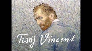 Twój Vincent - oficjalny polski zwiastun filmu