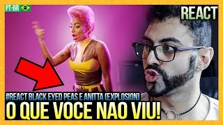 REAGINDO A Black Eyed Peas & Anitta   EXplosion