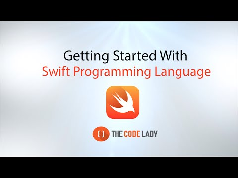 Learn how to build apps – Swift Programming Language Tutorial – Getting Started.