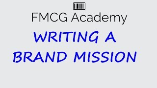 Writing A Brand Mission