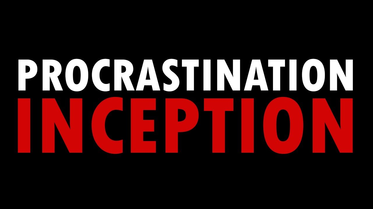 Procrastinate By Watching This Video About The Science Of Procrastination
