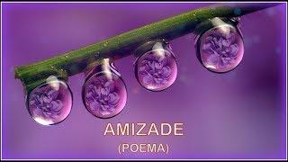 ♦ Amizade ♦  (Poema)