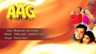Aag  Muskurake Jiyo Zindagi Full Audio Song  Govinda Shilpa Shetty Sonali Bendre