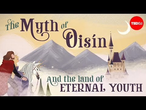 The myth of Oisín and the land of eternal youth – Iseult Gillespie