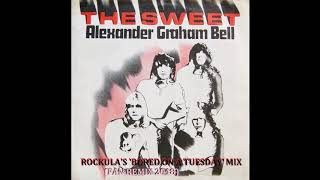Alexander Graham Bell (Fan Remix) - The Sweet