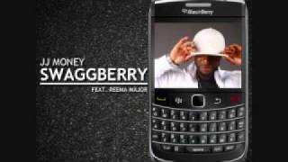 Swaggberry - JJ Money ft. Reema Major