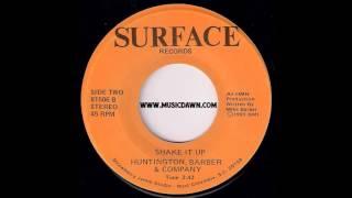 Huntington, Barber & Company - Shake It Up [Surface] 1981 Modern Soul Funk 45