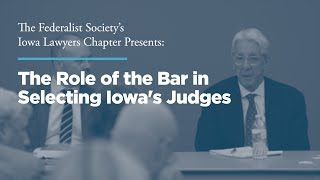 Click to play: The Role of the Bar in Selecting Iowa's Judges