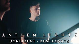 Confident - Demi Lovato | Anthem Lights Cover