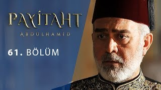 Payitaht Abdulhamid episode 61 with English subtitles Full HD