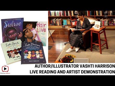 Author, Illustrator Vashti Harrison LIVE Reading and Illustration