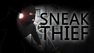 ВОР ВНЕ ЗАКОНА - Sneak thief game