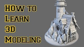 How To Learn 3D Modeling