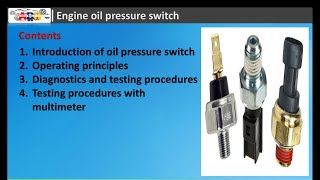 Engine Oil Pressure Switch Operating Principles and Diagnostics