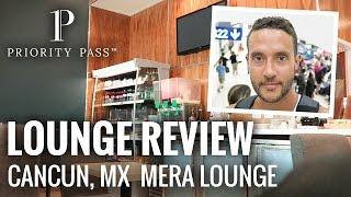 Mera Business Lounge, Cancun