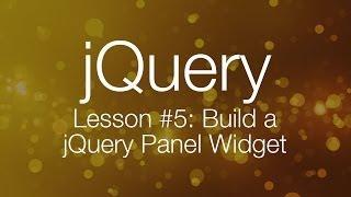 jQuery Tutorial #5 - Building a jQuery Tab Panel Widget