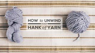 How to Unwind a Hank of Yarn