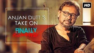 Anjan Dutt's Take On Finally Bhalobasha | Finally ভালোবাসা | Anjan Dutt | SVF