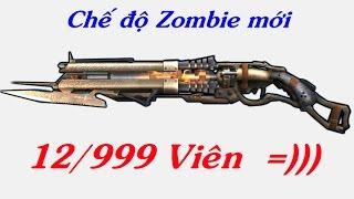 Truy Kích  Review Chế độ Zombie Mới  Shotgun SVIP 12/999 Viên =