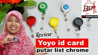 Review Yoyo id card putar list chrome
