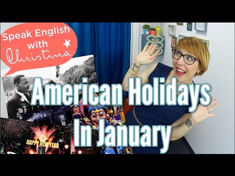 American holidays in January - American culture and customs