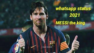 Lionel messi new whatsapp status 2021 | viper status