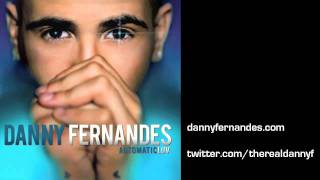 10 AUTOMATICLUV - Danny Fernandes - Here We Go